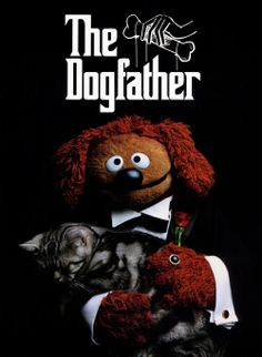The Dogfather ~ Academy Award Best Picture winner, The Godfather is a 1972 film directed by Francis Ford Coppola.