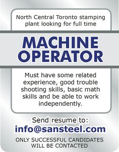 #Toronto stamping plant is looking for a Machine Operator! #Job is full time!