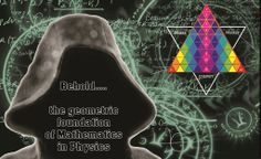 The Mathematics of modern Physics is just a form of Pattern recognition - open your Eyes and behold the equilateral Planck geometry it is describing ...... [Tetryonics, the Future of Science is here]
