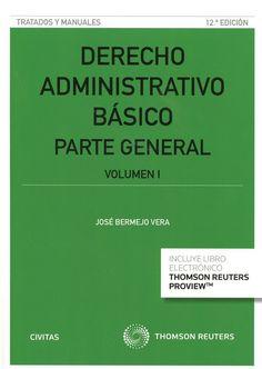 Derecho administrativo básico : parte general / José Bermejo Vera