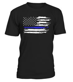 """# THIN BLUE LINE FLAG   Tee shirt .  blue line apparelSpecial Offer, not available anywhere else!      Available in a variety of styles and colors      Buy yours now before it is too late!      Secured payment via Visa / Mastercard / Amex / PayPal / iDeal      How to place an order            Choose the model from the drop-down menu      Click on """"Buy it now""""      Choose the size and the quantity      Add your delivery address and bank details      And that's it!"""
