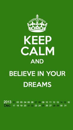 Keep calm and #BelieveInYourDreams!!❤️❤️