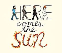 the beatles here comes the sun Abbey Road Beatles Songs, Beatles Quotes, Beatles Love, Les Beatles, Beatles Art, Music Quotes, Dance Music, Dance 90, Music Lyrics