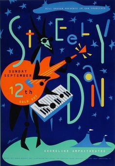 Steely Dan Poster - Rock posters, concert posters, and vintage posters from the Fillmore, Fillmore East, Winterland, Grande Ballroom, Armadillo World Headquarters, The Ark, The Bank, Kaleidoscope Club, Shrine Auditorium and Avalon Ballroom.