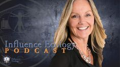 Influence Ecology Podcast Episode 34 with Karina Christensen hosted by co-founder John Patterson