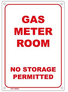 FIRE DEPARTMENT SIGN– GAS METER ROOM NO STORAGE PERMITTED SIGN (7X10)