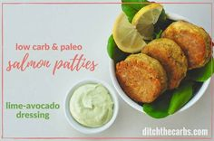 Quick Paleo Low-Carb Salmon Patties - with lime avocado dressing. Grain free, gluten free and keto heaven. Can be ready on the table in under 20 minutes.