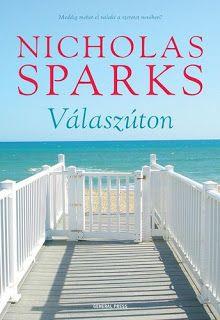 Szembetűnő: Váróterem - 2016. november Nicholas Sparks, November, Egy Nap, Outdoor Decor, Books, Products, November Born, Libros, Book