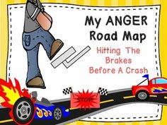My Anger Road Map is a creative lesson plan that includes handouts ...