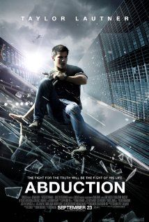 Abduction. Why? Taylor Lautner, need I say more?