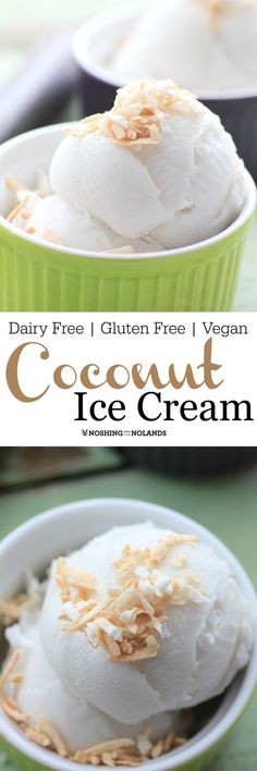 Coconut Ice Cream by Noshing With The Nolands is a cool, creamy treat for the summer! Everyone will enjoy this vegan, dairy free, gluten free ice cream!