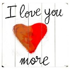 Check out this item at One Kings Lane! I Love You More-White