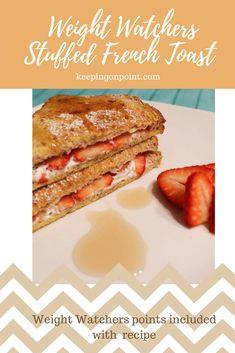 Stuffed French Toast - Weight Watchers Recipe - Freestyle. #weightwatchers #weightwatchersrecipes #freestyle #frenchtoast #breakfast