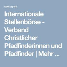 Internationale Stellenbörse- Verband Christlicher Pfadfinderinnen und Pfadfinder | Mehr als Abenteuer