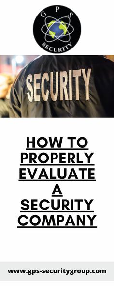 How do you evaluate a security agency? What should I look for in a security company? Security Companies, Company Logo