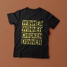 25a78afc2329 Winner Winner Chicken Dinner PUBG Gamer Fashion Funny Xbox Hipster Gift  Unisex T Shirt Mens Womans