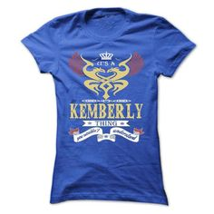 its a KEMBERLY Thing You Wouldnt Understand  - T Shirt, - #bestfriend gift #shirt dress. BEST BUY => https://www.sunfrog.com/Names/its-a-KEMBERLY-Thing-You-Wouldnt-Understand--T-Shirt-Hoodie-Hoodies-YearName-Birthday-43964719-Ladies.html?id=60505