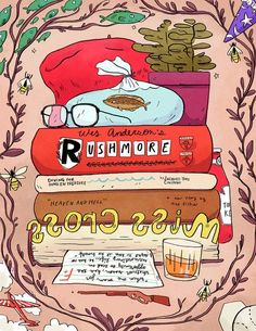 """""""Rushmore"""" Wes Anderson Illustrations by Natalie Andrewson Wes Anderson Poster, Wes Anderson Style, Wes Anderson Movies, Dm Poster, Print Poster, Monospace, The Royal Tenenbaums, Moonrise Kingdom, Books"""