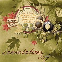 You, O Lord, rule forever; Your throne is from generation to generation.  Lamentations 5:19  kit: No Crow Zone by Kristmess Designs