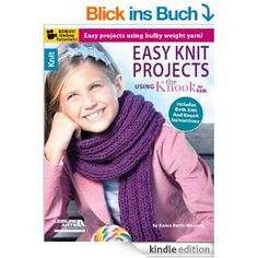 Easy Knit Projects Using the Knook for Kids. Includes both knit and Knook instructions. Either use the Knook for Kids or traditional needles. Easy projects using bulky weight yarn! Easy Crochet Patterns, Knitting Patterns, Crocheting Patterns, Knitting Projects, Crochet Projects, Sewing Projects, Kids English, Super Bulky Yarn, Easy Art Projects