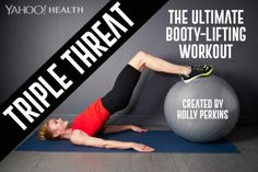 Get the butt of your dreams with this booty-lifting, muscle-firming workout created especially for Yahoo Health by Holly Perkins.