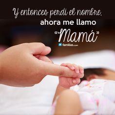 Desde q nacio Alejandro, mi nombre es Mamá, el mejor nombre del Mundo!!