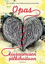 Opas kiusaamisen jälkihoitoon Literature, Books, Malli, Book Covers, Literatura, Libros, Book, Cover Books, Book Illustrations