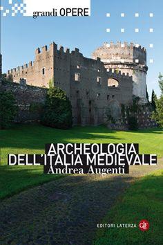 Libreria Medievale: Archeologia dell'Italia medievale