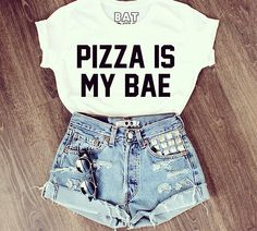 Pizza is my bae!