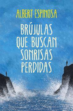 Brújulas que buscan sonrisas perdidas - http://todoepub.es/book/brujulas-que-buscan-sonrisas-perdidas/