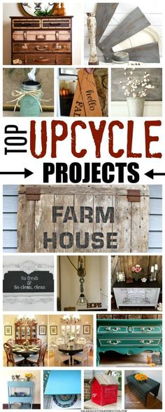 TOP UPCYCLE PROJECTS  repurpose, upcycle, painted furniture, upcycle project ideas, repurposed projects ideas