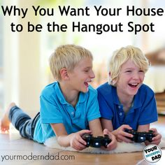 Why you want your house to be the hang out spot.  I totally agree with this! Our home is and always has been a 'hang out spot' for all the reasons mentioned in this article.