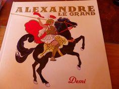 Quotidien d'une curiosifée: Alexandre le Grand de Demi, Éditions Circonflexe: « Il n'a pas l'air comme ça mais il est assez copieux pour avoir une mine d'informations et une jolie carte colorée illustre le chemin parcouru. »