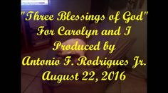 Three Blessings to us, from Jesus,