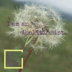 I am an #EverydayAbolitionist