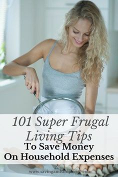101 Super Frugal Living Tips To Save Money On Household Expenses Home is where you raise your family. It is also the main source of your expenses. Learn how to save money with 101 super frugal living tips. Frugal Living Tips, Frugal Tips, Frugal Family, Frugal Meals, Ways To Save Money, Money Saving Tips, Money Tips, Money Savers, Cash Money