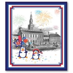 Independence Day Penguins: Adorable red, white, and blue penguins at Independence Hall in Philadelphia. #penguins, #penguin, #july #4th #Independence #day #hall #Philadelphia #Philly #red #white #blue #cute #funny #posters #prints