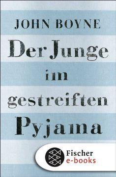 John Boyne - Der Junge im gestreiften Pyjama - Kinder-/Jugendbücher - BücherTreff.de