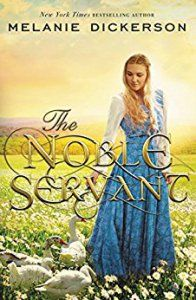 Melanie Dickerson's Goose Girl retelling, 'The Noble Servant,' is sure to delight, particularly teenage readers.