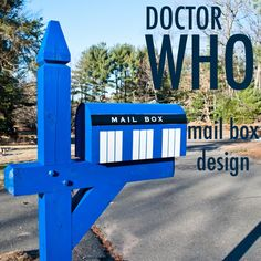 Doctor Who mailbox design Mailbox Makeover, Doctor Who Party, Box Design, Design Ideas, Dr Who, Diy Home Improvement, Tardis, My Dream Home, Home Projects