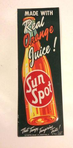 """Vintage Sun Spot Soda Door Push Sign (Old Antique 1947 Embossed Orange Juice Beverage Door Advertising Sign, """"That Fancy Tangerine Taste!))"""