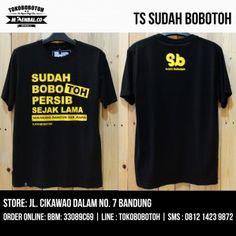 T-Shirt Sudah Bobotoh