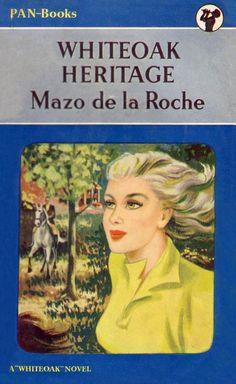 Whiteoak Heritage by Mazo de la Roche. Paperback Books, Golden Age, Book Covers, Panther, Arrow, Books To Read, Corgi, Novels, Artist