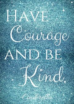 Have Courage and Be Kind Cinderella Free Printable - A Sparkle of Genius