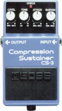 Boss CS-3 Guitar Pedal:     Nice compression with a clean tone but add a chorus and some reverb and the sustain shines