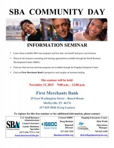 SBA Community Day – First Merchants Bank is hosting a seminar on SBA loan programs. Here is what will be discussed. Learn about SBA loan programs and how they can benefit your business Discover the business counseling and training opportunities through the SBDC Find out what services and loan programs are available through the Flagship Enterprise Center Find out First Merchant Bank's...