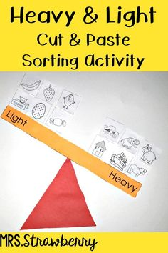 Heavy and Light Sort {Cut and Paste Craft} - This fun cut and paste activity allows students to classify items as heavy or light and place them on the correct side of the scales. Perfect for the preschool, Kindergarten, or 1st grade classroom or homeschool. Integrate it for math or sciene lessons or a unit study. (preK, K, Kindy, Kinder, first graders, Year 1, Foundations)