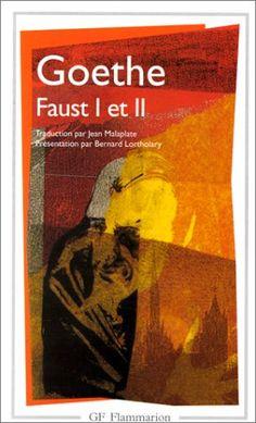 Faust : Tomes 1 et 2: Amazon.fr: Bernard Lortholary, Johann Wolfgang von Goethe, Jean Malaplate: Livres