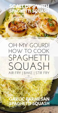 Scallops with Spaghetti Squash Four Cheese Spaghetti Squash, Best Spaghetti Squash Recipes, Garlic Parmesan Spaghetti Squash, Spaghetti Squash Noodles, Cooking Spaghetti Squash, Squash Fritters, Pasta Substitute, Air Fryer Dinner Recipes, Scallop Recipes