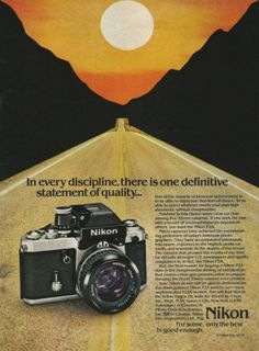 An original 1979 advertisement for Nikon F2A camera. Ad print detailing this 35mm film, quality and satisfaction. In every discipline, there is one